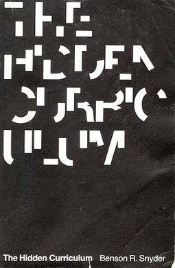 The Hidden Curriculum (1973 edition)
